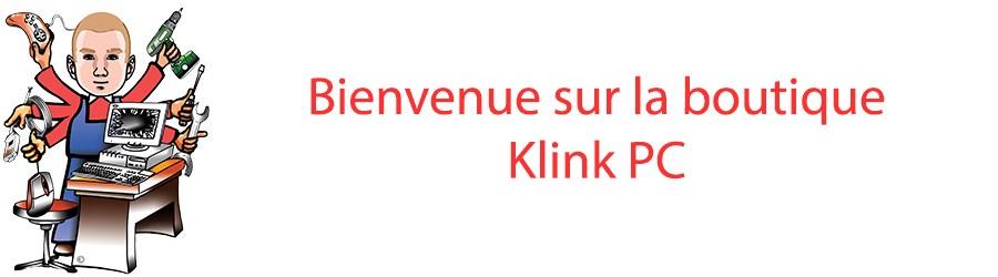 Bienvenue sur la boutique Klink PC